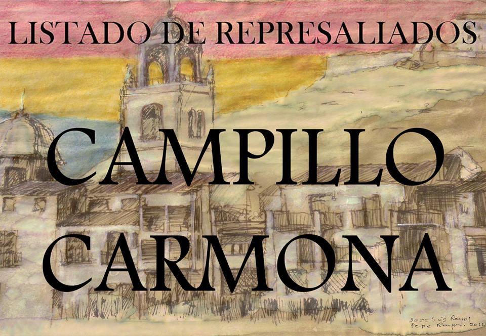 LISTADO DE REPRESALIADOS 12: CAMPILLO-CARMONA