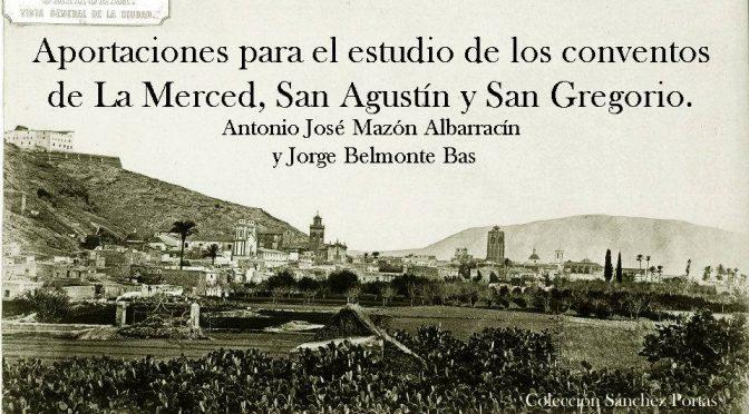 La Merced, San Agustín y San Gregorio.