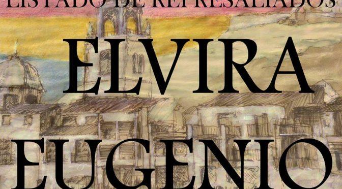 LISTADO DE REPRESALIADOS 18: ELVIRA-EUGENIO.