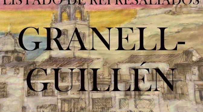 LISTADO DE REPRESALIADOS 28: GRANELL-GUILLÉN.