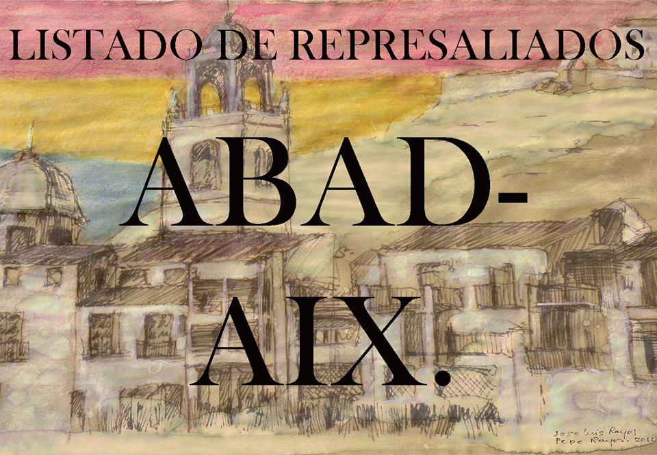 LISTADO DE REPRESALIADOS 1: ABAD-AIX.